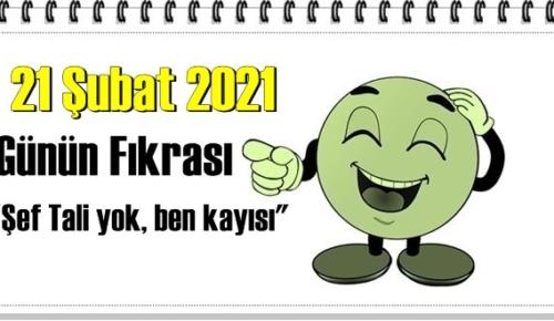 Günün Komik Fıkrası – Şef Tali yok, ben kayısı/ 21 Şubat 2021