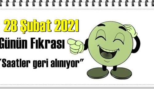 Günün Komik Fıkrası – Saatler geri alınıyor/ 28 Şubat 2021