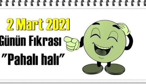 Günün Komik Fıkrası – Pahalı Halı/ 2 Mart 2021