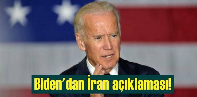ABD'nin yen Başkanı Biden'dan İran açıklaması!