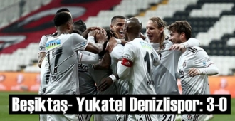 Süper Lig'in 27. haftasında Beşiktaş – Yukatel Denizlispor'u 3-0 mağlup etti