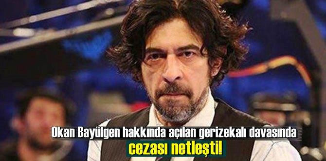 Okan Bayülgen hakkında açılan gerizekalı davasında cezası netleşti
