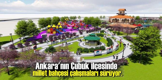 Ankara'nın Çubuk ilçesinde millet bahçesi çalışmaları sürüyo
