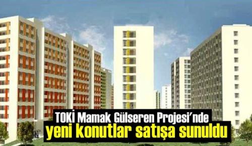 TOKİ Mamak Gülseren Projesi'nde yeni konutlar satışa sunuldu