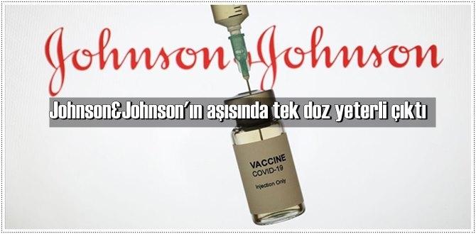 Johnson & Johnson'ın geliştirdiği Kovid-19 aşısında onay aşamasına gelindi