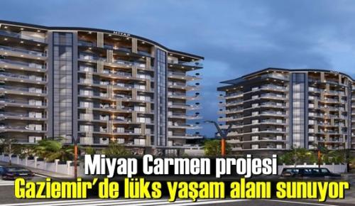 Miyap Carmen projesi Gaziemir'de lüks yaşam alanı sunuyor
