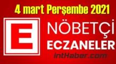 4 mart Perşembe 2021/ Nöbetçi Eczane nerede, size en yakın Eczaneler listesi
