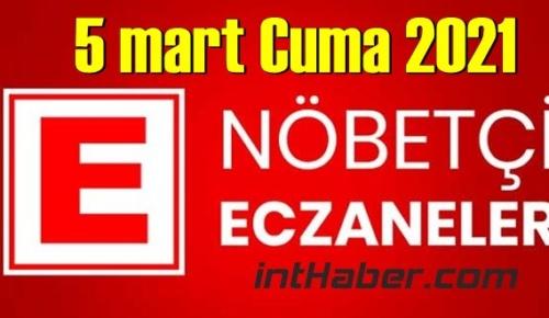 5 mart Cuma 2021/ Nöbetçi Eczane nerede, size en yakın Eczaneler listesi