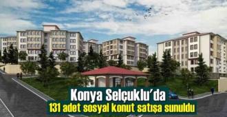 Konya Selçuklu'da 131 adet sosyal konut satışa sunuldu