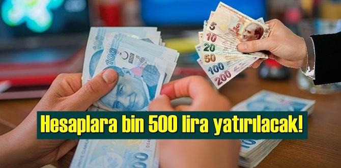 Cumhurbaşkanı Erdoğan: Hesaplara 1.500 lira yatırılacak!