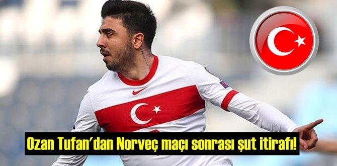 Ozan Tufan'dan Norveç maçı sonrası: Çok mutluyum!