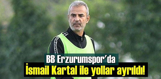 BB Erzurumspor'da İsmail Kartal yönetime istifasını sundu!