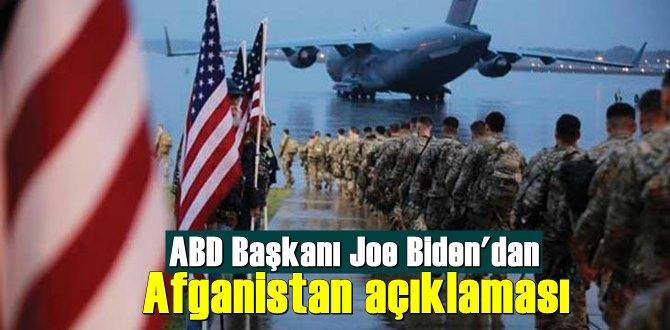 ABD Başkanı Biden: ABD Ordusu Afganistan'da Uzun süre kalamayacak!