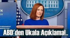 ABD'den Ukala Açıklama: Biden Bir noktada Erdoğan ile de görüşeceğinden eminim!