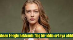 Ahsen Eroğlu hakkında flaş bir iddia ortaya atıldı