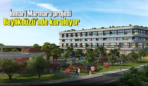 İnmari Marmara projesi Beylikdüzü'nde kuruluyor