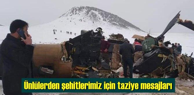 Ünlülerden Helikopter kazasında şehit olan Vatan evlatları için taziye mesajları