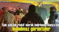 'Çok yüksek riskli' olarak belirlenen Konya'dan inanılmaz görüntüler