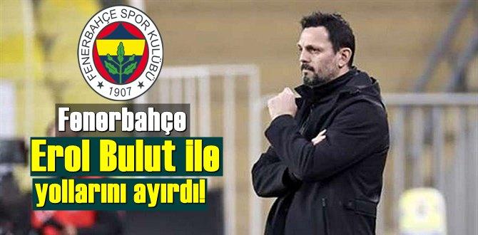 Fenerbahçe Erol Bulut ile yollarını ayırdı! Takımın başına Emre Belözoğlu geçiyor