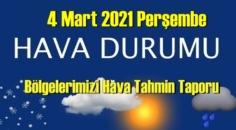 4 Mart 2021 Perşembe Hava durumu açıklandı, Bölgelerimizin Son durumu!