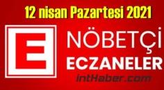 12 nisan Pazartesi 2021 Nöbetçi Eczane nerede, size en yakın Eczaneler listesi