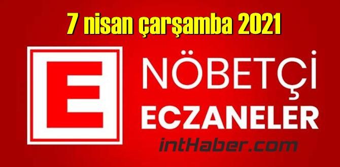 7 nisan çarşamba 2021 Nöbetçi Eczane nerede, size en yakın Eczaneler listesi