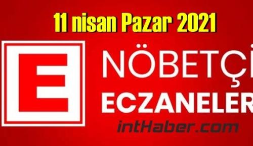 11 nisan Pazar 2021 Nöbetçi Eczane nerede, size en yakın Eczaneler listesi