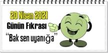 Günün Komik Fıkrası – Bak sen uyanığa/ 20 Nisan 2021
