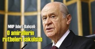 MHP lideri Bahçeli, bildiri yayımlayan emekli amirallere sert çıktı!