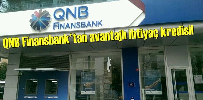 QNB Finansbank'tan avantajlı ihtiyaç kredisi!
