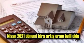 Nisan 2021 dönemi kira artış oranı belli oldu!