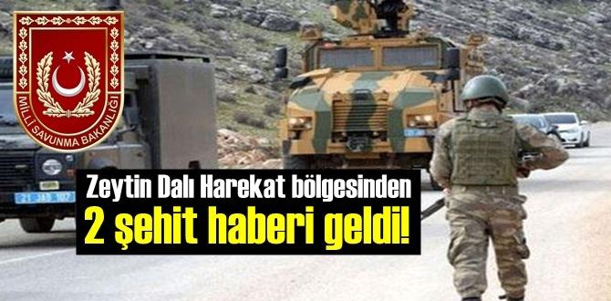 Acı Haber, Zeytin Dalı Harekat bölgesinden 2 şehit haberi geldi!