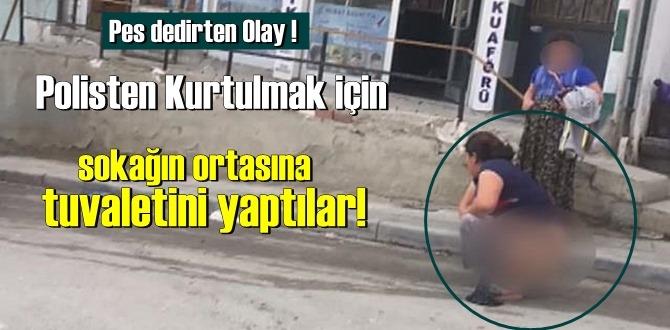 Polisten Kurtulmak için sokağın ortasına tuvaletini yaptılar!