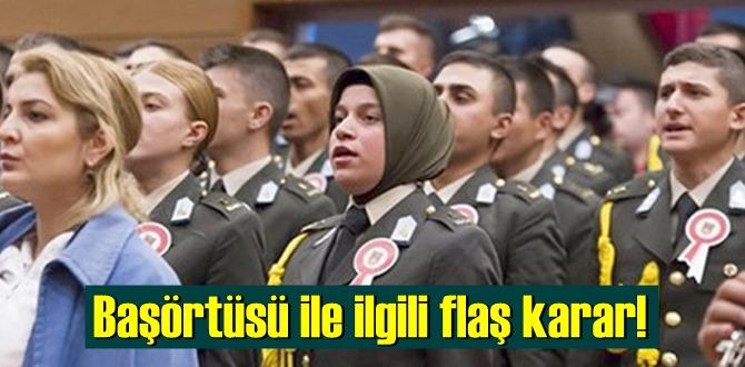 Türk Silahlı Kuvvetleri'nde başörtüsü ile Danıştay kararı çıktı!