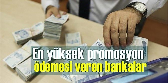 2021 yılı için En yüksek promosyon ödemesi veren bankalar!