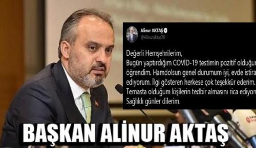 Başkan Alinur Aktaş: koronavirüse yakalandım! durumum iyi, evde istirahat ediyorum!