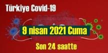 9 nisan 2021 Cuma virüs verileri yayınlandı, tablo Ciddi 253 Can kaybı yaşandı!