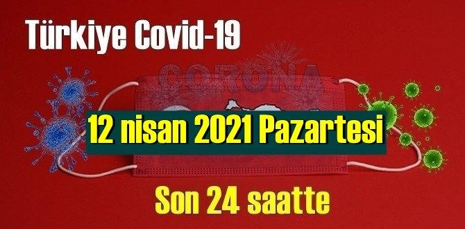 12 nisan 2021 Pazartesi virüs verileri yayınlandı, tablo Ciddi 243 Can kaybı yaşandı!
