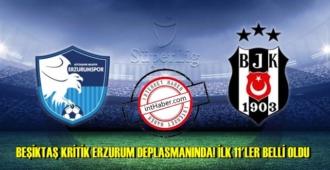 Beşiktaş, Spor Toto Süper Lig'in 34. haftasında Büyükşehir Belediye Erzurumspor'un konuğu oluyor