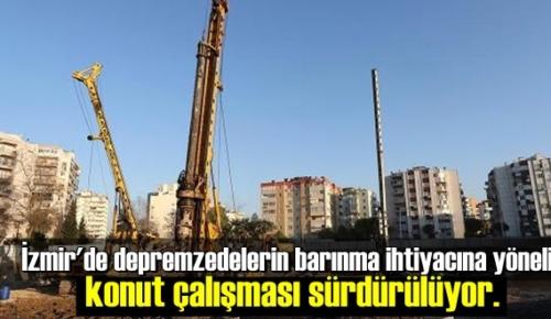 İzmir'de depremzedelerin barınma ihtiyacına yönelik konut çalışması sürdürülüyor.