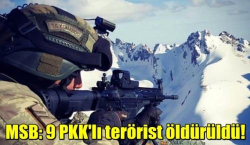 MSB:Hava harekatı ile 9 PKK'lı terörist Öldürüldü!