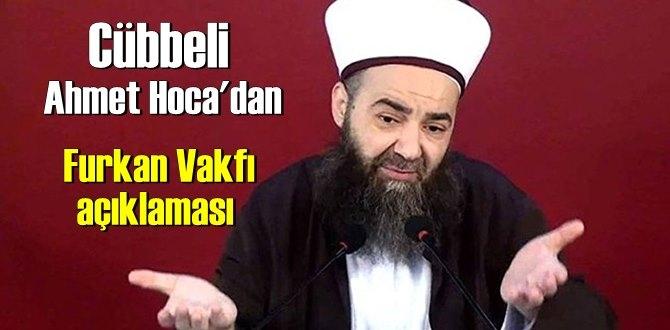 Cübbeli Ahmet Hoca:Camide provokasyon yapanlar Furkan Vakfı üyeleridir!