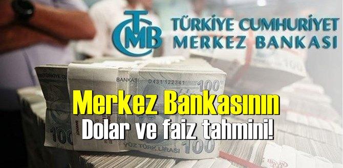 Merkez Bankasının Dolar ve faiz tahmini!