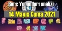 14 Mayıs Cuma 2021/ Günlük Burç Yorumları analizi