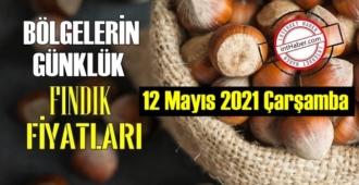 12 Mayıs 2021 Çarşamba Türkiye günlük Fındık fiyatları, Fındık bugüne nasıl başladı