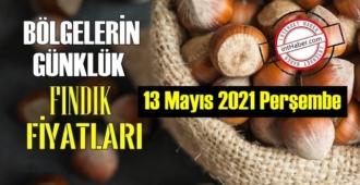 13 Mayıs 2021 Perşembe Türkiye günlük Fındık fiyatları, Fındık bugüne nasıl başladı