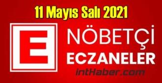 11 Mayıs Salı 2021 Nöbetçi Eczane nerede, size en yakın Eczaneler listesi