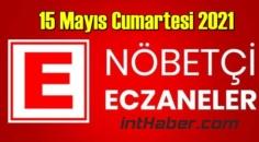 15 Mayıs Cumartesi 2021 Nöbetçi Eczane nerede, size en yakın Eczaneler listesi