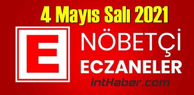 4 Mayıs Salı 2021 Nöbetçi Eczane nerede, size en yakın Eczaneler listesi