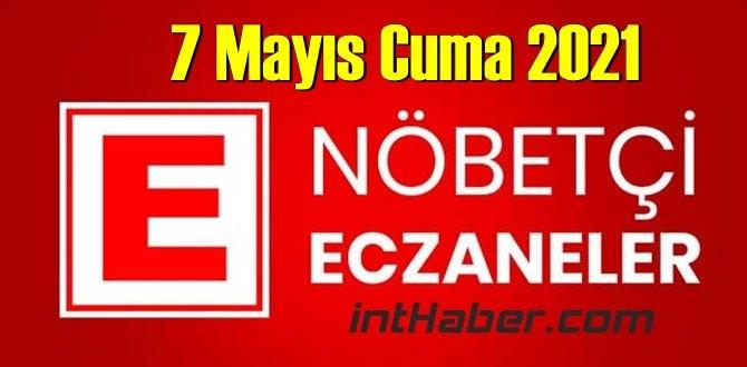 7 Mayıs Cuma 2021 Nöbetçi Eczane nerede, size en yakın Eczaneler listesi